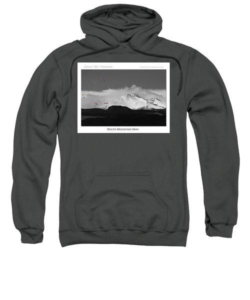 Rocky Mountain High Poster Print Sweatshirt