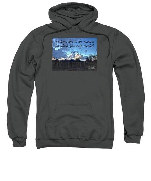 The Moment Sweatshirt