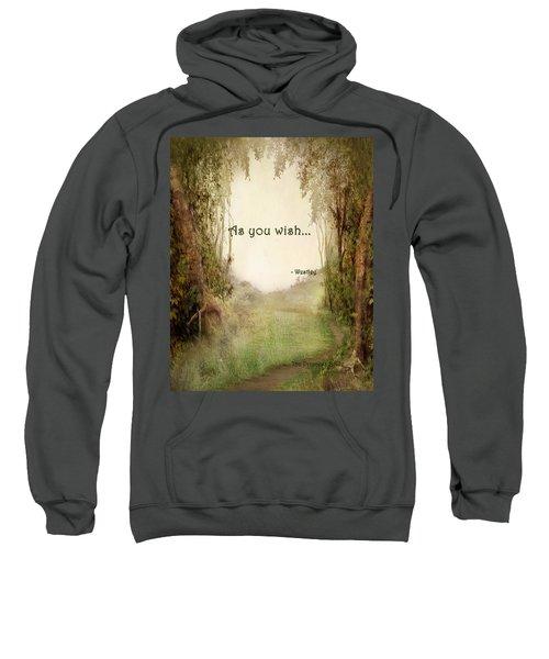 The Princess Bride - As You Wish Sweatshirt