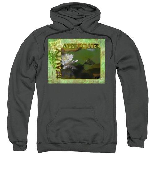 Appreciating Beauty Sweatshirt