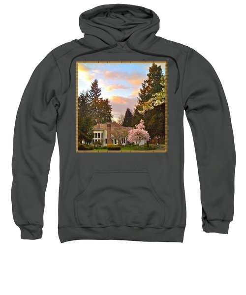 A Spring Evening - Lake Oswego Or Sweatshirt