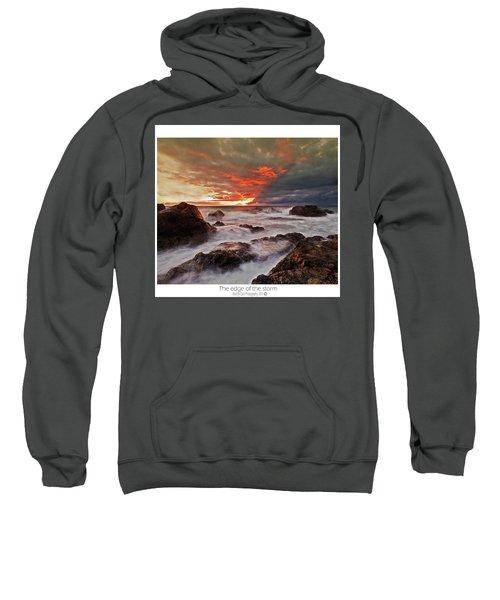 The Edge Of The Storm Sweatshirt