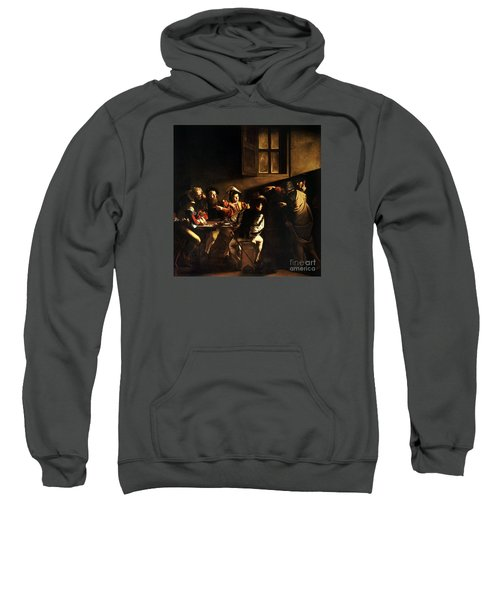 Sweatshirt featuring the painting  The Calling Of Saint Matthew by Caravaggio