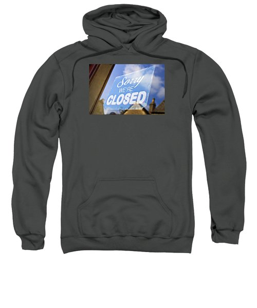 Closed Sign Sweatshirt