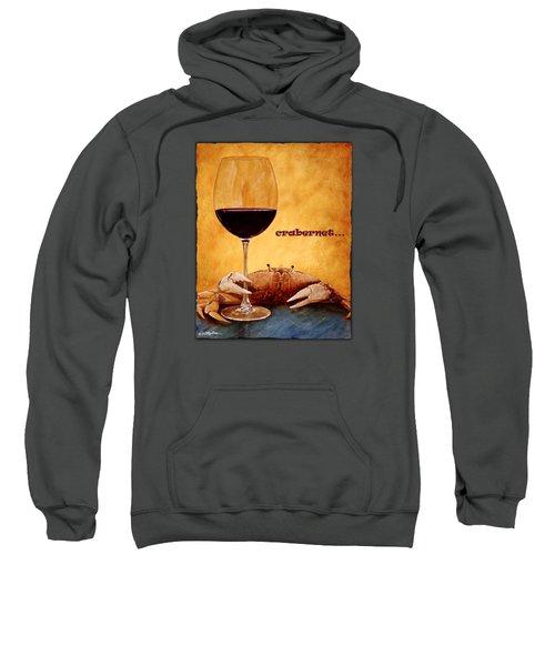 Crabernet... Sweatshirt