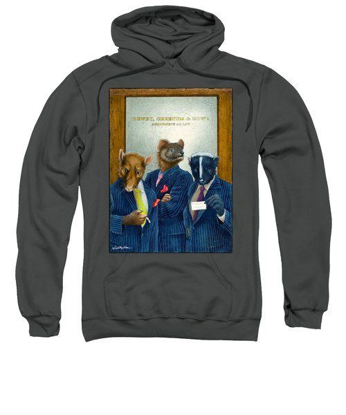 Dewey, Cheetum And Howe... Sweatshirt