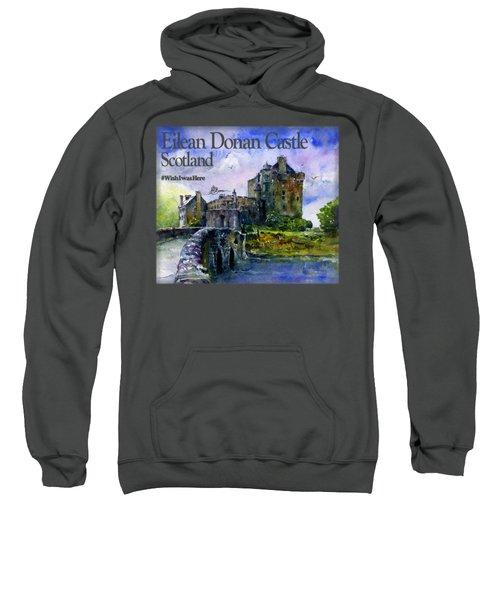 Eilean Donan Castle Scotland Sweatshirt