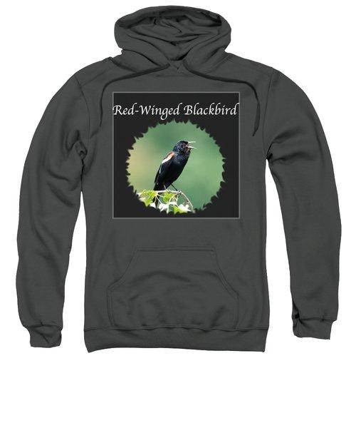 Red-winged Blackbird Sweatshirt by Jan M Holden