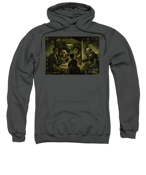 The Potato Eaters, 1885 Sweatshirt by Vincent Van Gogh