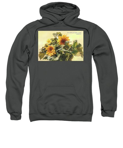 You Shall Love Your Neighbor As Yourself  Sweatshirt