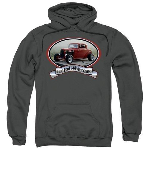 1932 Ford 3-window Coupe Pellant Sweatshirt