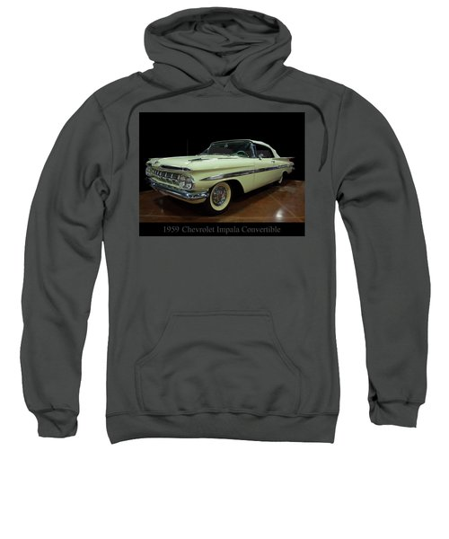 1959 Chevy Impala Convertible Sweatshirt