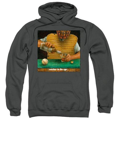 Catcher In The Rye... Sweatshirt
