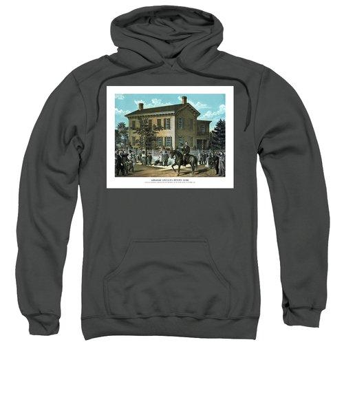 Abraham Lincoln's Return Home Sweatshirt