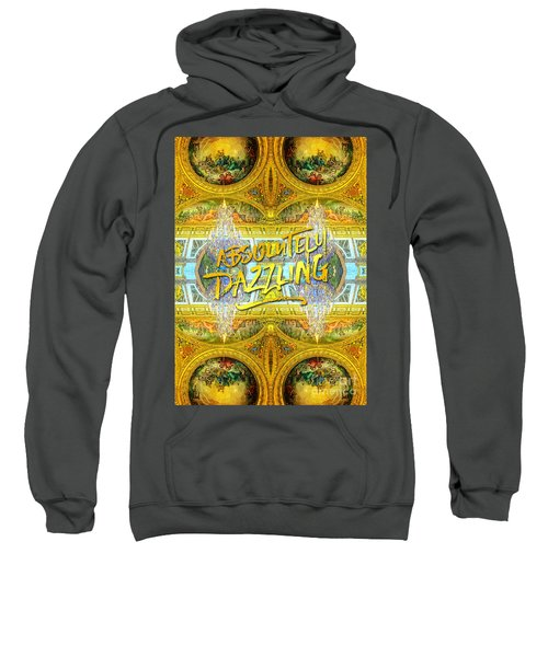 Absolutely Dazzling Hall Of Mirrors Versailles Palace Paris Sweatshirt