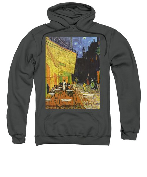 Arles Cafe Terrace At Night Sweatshirt