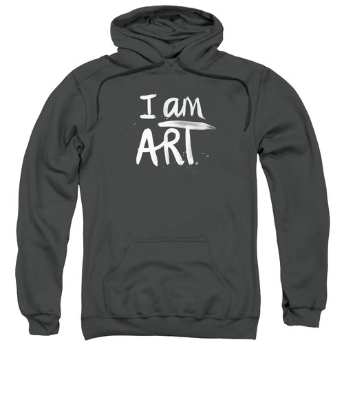 I Am Art- Painted Sweatshirt by Linda Woods