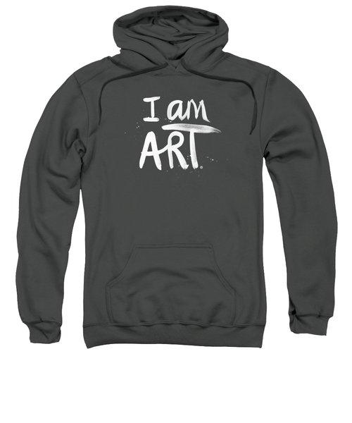 I Am Art- Painted Sweatshirt
