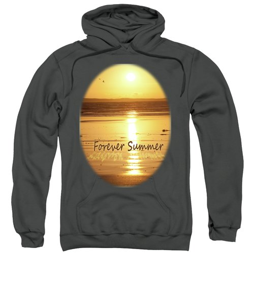 Sweatshirt featuring the photograph Forever Summer 4 by Linda Lees
