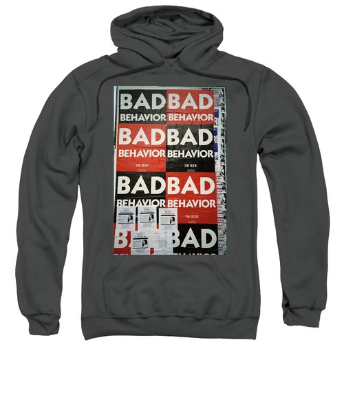 Bad Behavior Sweatshirt