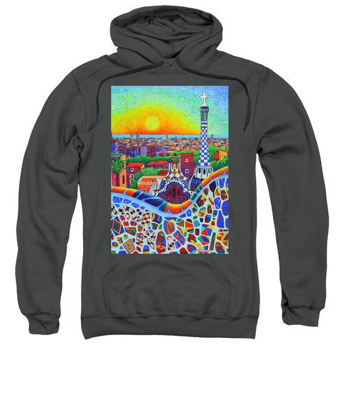 Barcelona Park Guell Sunrise Gaudi Tower Textural Impasto Knife Oil Painting By Ana Maria Edulescu Sweatshirt