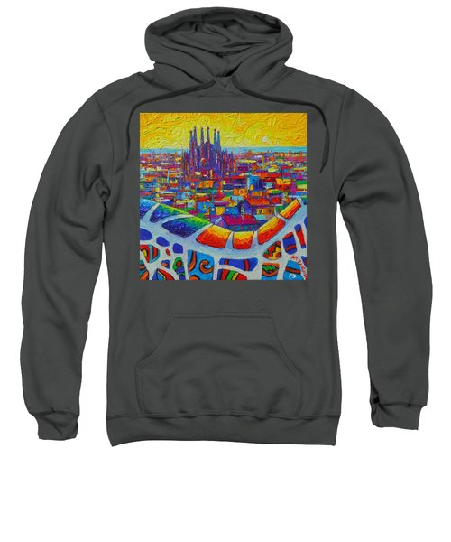 Barcelona View Sagrada From Park Guell Impressionist Abstract City Knife Painting Ana Maria Edulescu Sweatshirt