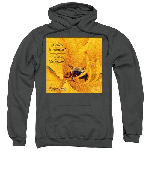 Believe In Yourself Sweatshirt