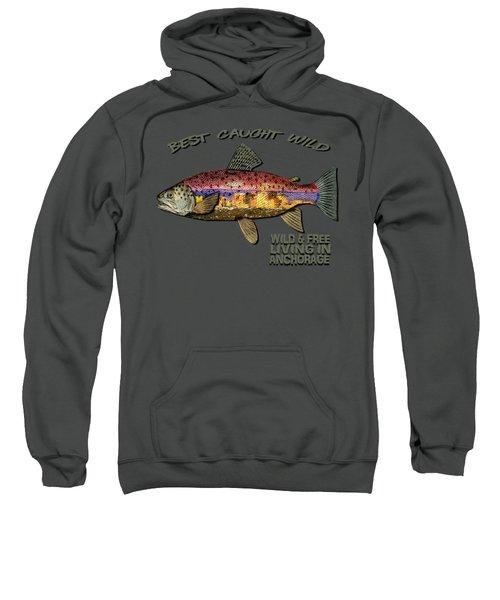 Fishing - Best Caught Wild-on Dark Sweatshirt by Elaine Ossipov
