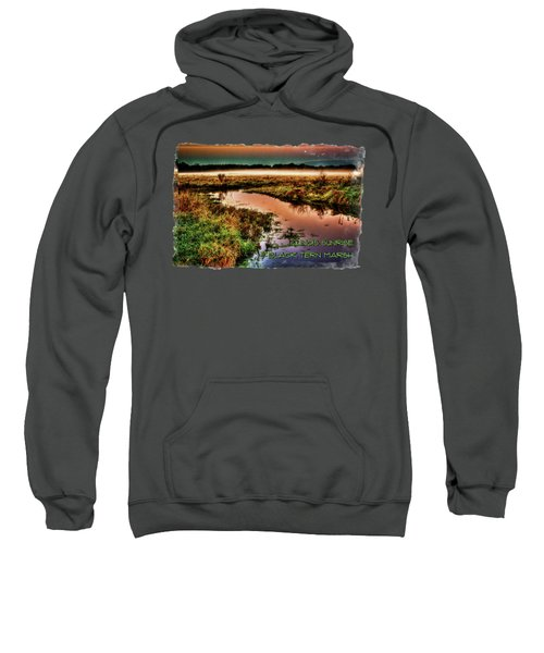 Black Tern Marsh October Sunrise Sweatshirt