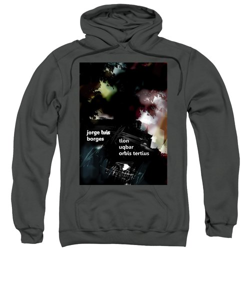 Borges Tlon Poster  Sweatshirt