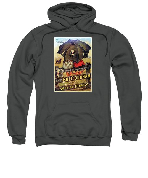 Sweatshirt featuring the digital art Bull Durham Smoking Tobacco by ReInVintaged