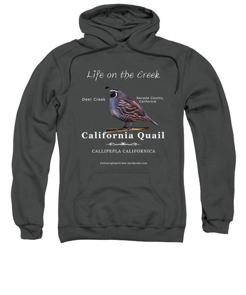 California Quail - Color Bird - White Text Sweatshirt
