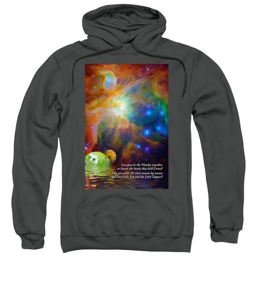 Can You Tie The Pliades Together? Sweatshirt