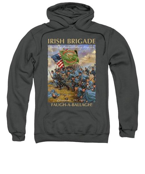 Charge Of The Irish Brigade - 28th Massachusetts Infantry - Battle Of Fredericksburg  Sweatshirt