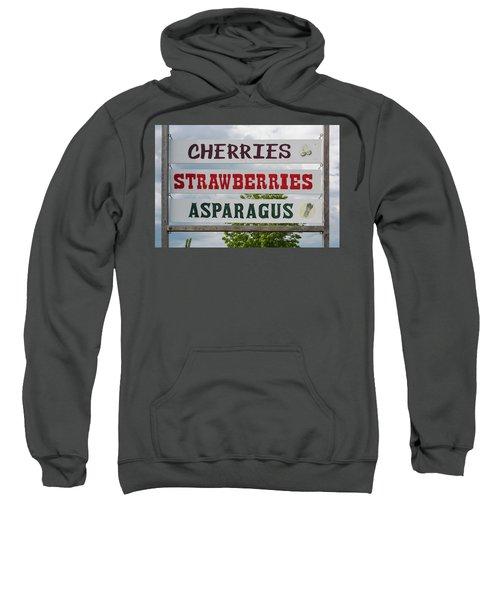 Cherries Strawberries Asparagus Roadside Sign Sweatshirt