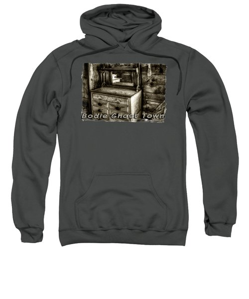 Chest With Mirror In Bodie Ghost Town Sweatshirt