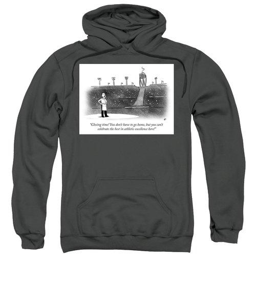 Closing Time Sweatshirt