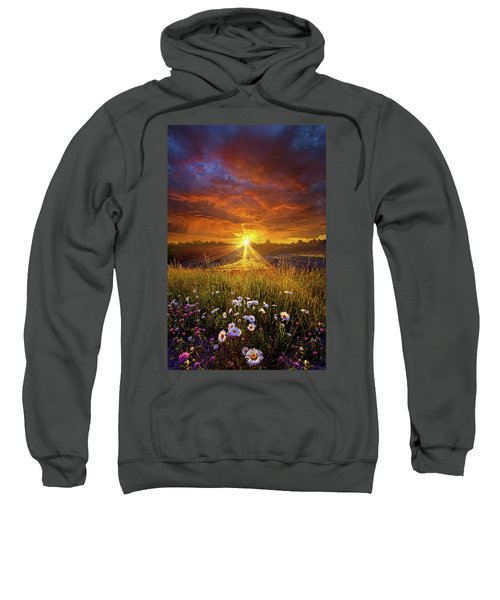 Come Again Another Day Sweatshirt