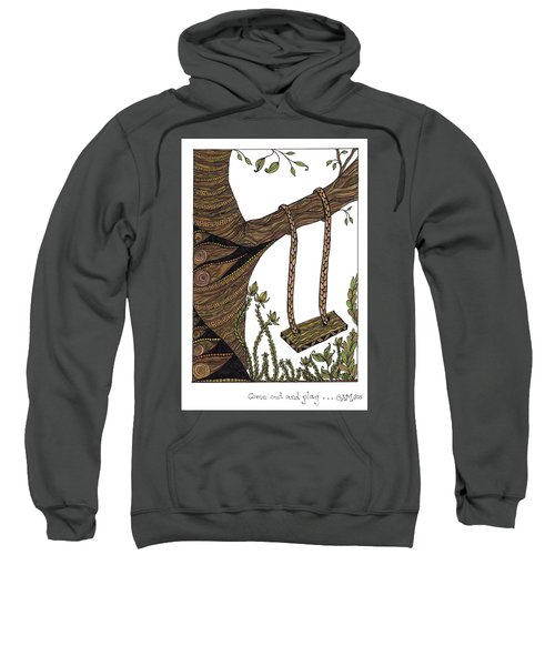 Come Out And Play Sweatshirt