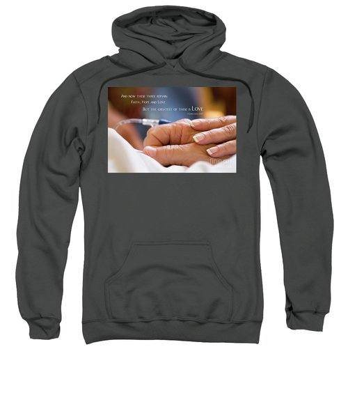 Comforting Hand Of Love Sweatshirt