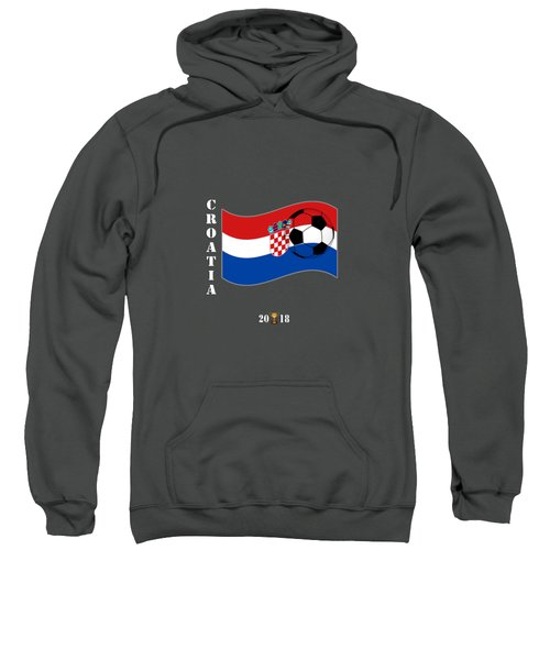 Croatia 2018 Soccer Tournament Flag Russia Sweatshirt
