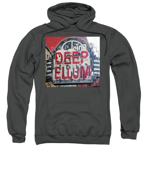 Deep Ellum Dallas Texas Sweatshirt