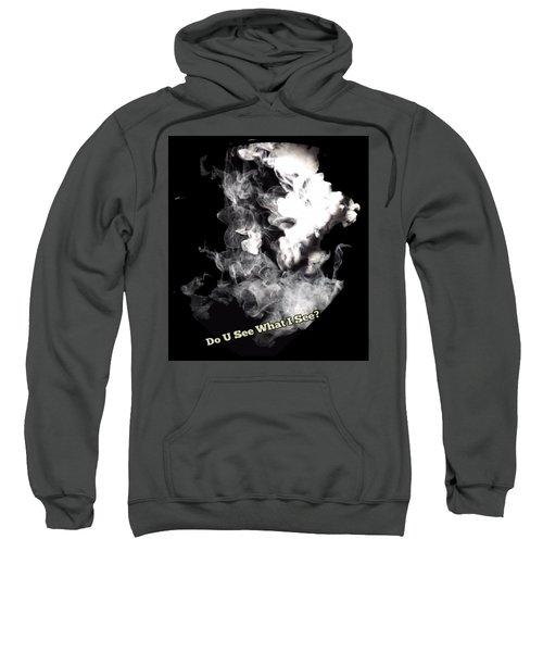 Do U See What I See? Sweatshirt