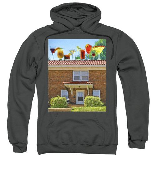 Drinks On The House Sweatshirt