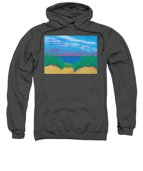 Dunes At Dawn - With Quote Sweatshirt