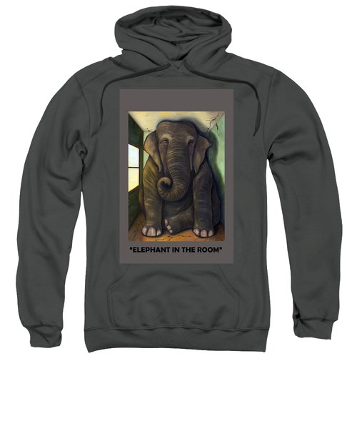 Elephant In The Room With Lettering Sweatshirt