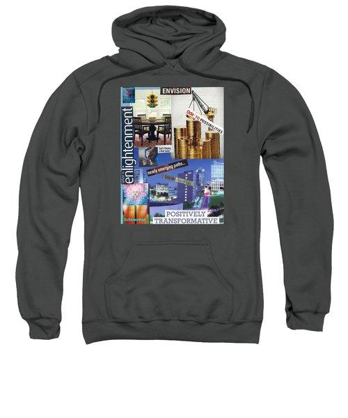 Envision More Sweatshirt