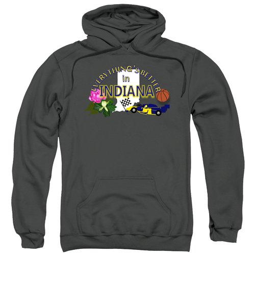 Everything's Better In Indiana Sweatshirt by Pharris Art