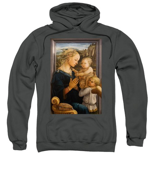 Florence - Madonna And Child With Angels- Filippo Lippi Sweatshirt