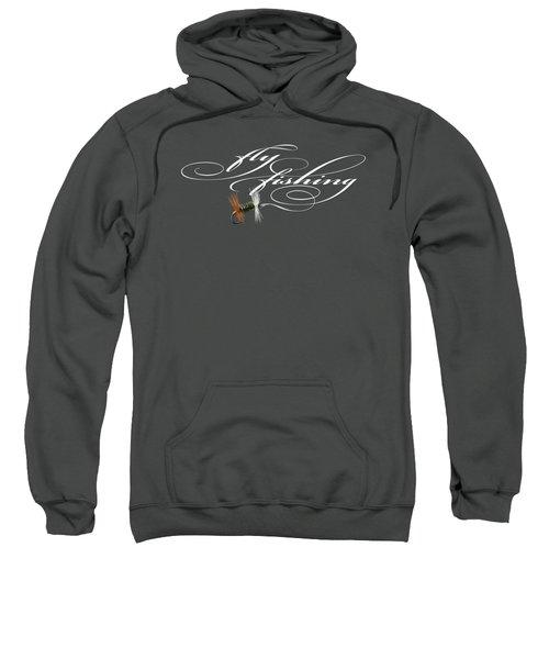 Fly Fishing Renegade  Sweatshirt by Rob Corsetti